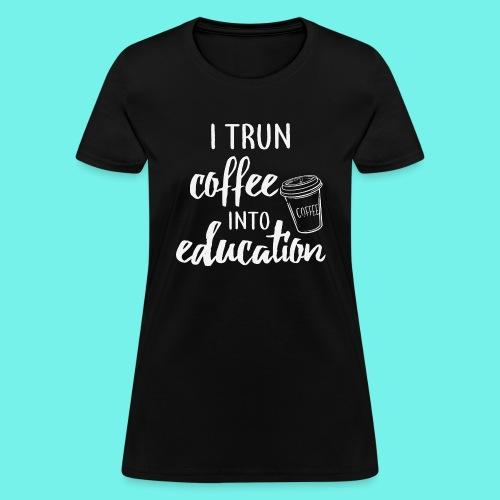 Teacher Shirts, Teacher Life,Lesson Planning Shirt - Women's T-Shirt