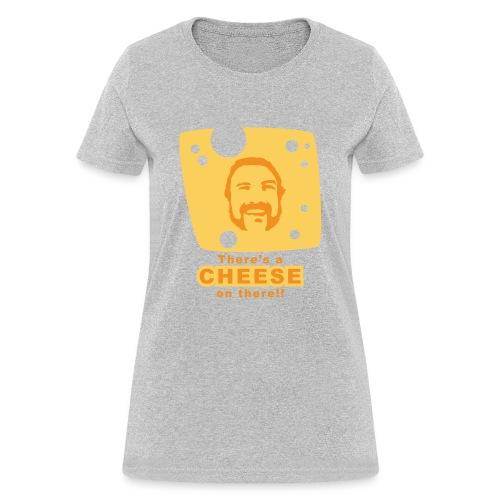 cheese - Women's T-Shirt