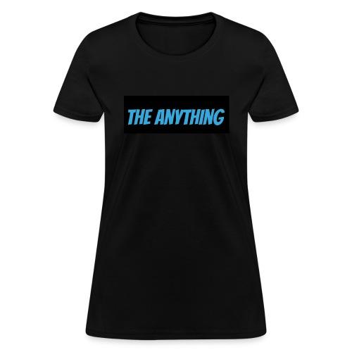 TheAnything Women's T-shirt - Women's T-Shirt