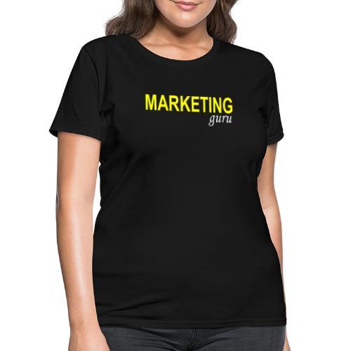 Marketing Guru - Women's T-Shirt