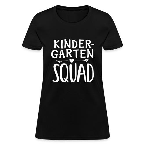 Kindergarten Squad Teacher Team T-Shirts - Women's T-Shirt