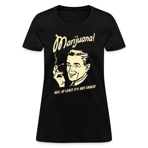 MARIJUANA - Women's T-Shirt