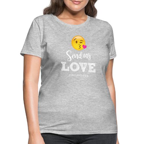 Sending Love - Women's T-Shirt