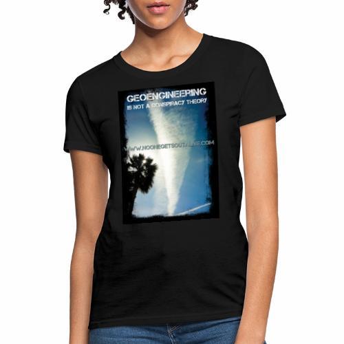 Geoengineering - Women's T-Shirt