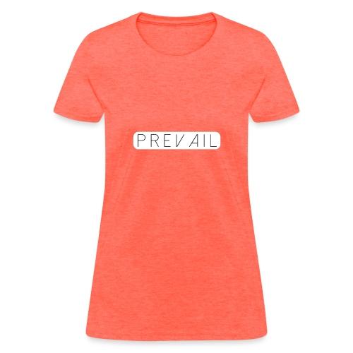Prevail - Women's T-Shirt