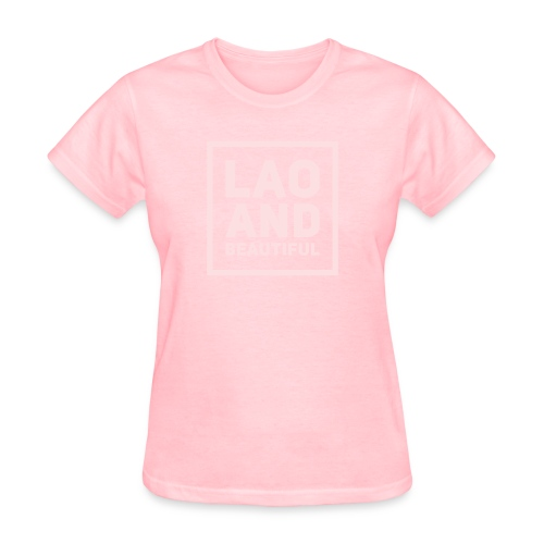LAO AND BEAUTIFUL pink - Women's T-Shirt