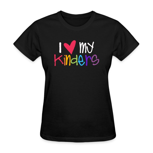 I Love My Kinders Teacher Shirt