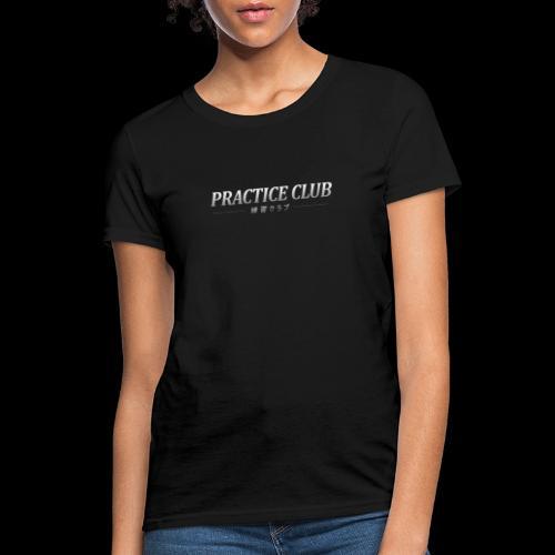 Practice Club Kanjo Style (2020) - Women's T-Shirt