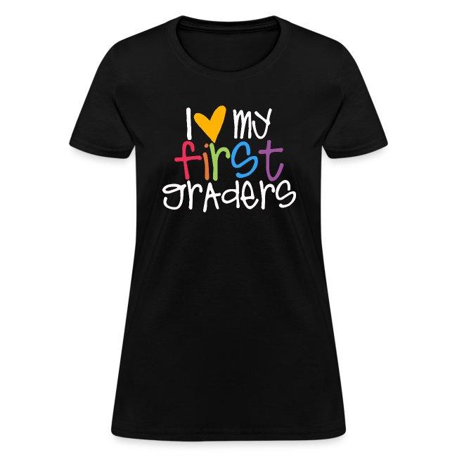 I Love My First Graders Tteacher Shirt