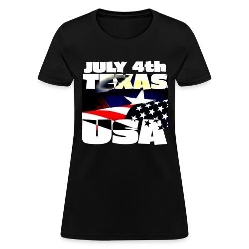 July 4th Texas USA - Women's T-Shirt