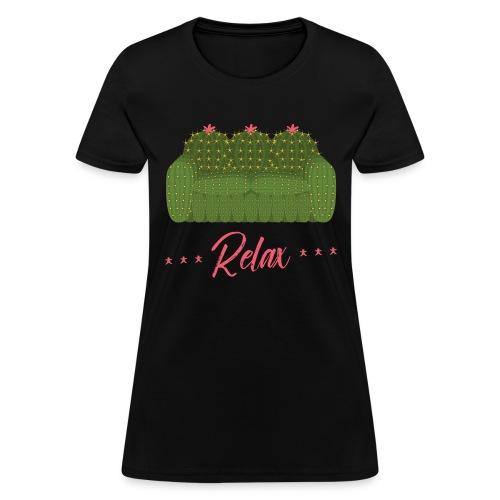 Relax! - Women's T-Shirt