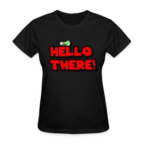 Hello there! - Women's T-Shirt