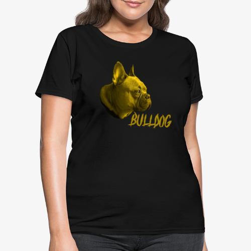 Bulldog,Bulldogge,French Bulldogge,Hundrasse,Hund - Women's T-Shirt