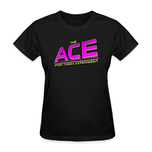 The ACE: Atomic Cinema Experiment - Women's T-Shirt