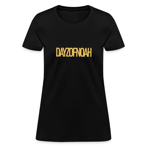 DAYZOFNOAH CLASSIC - Women's T-Shirt
