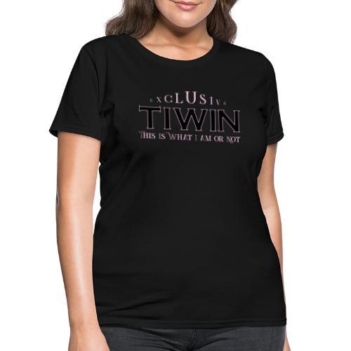 EXCLUSIVE TIWIN rose - Women's T-Shirt