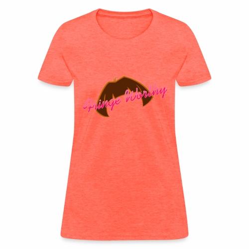 Fringe WorthyCases - Women's T-Shirt
