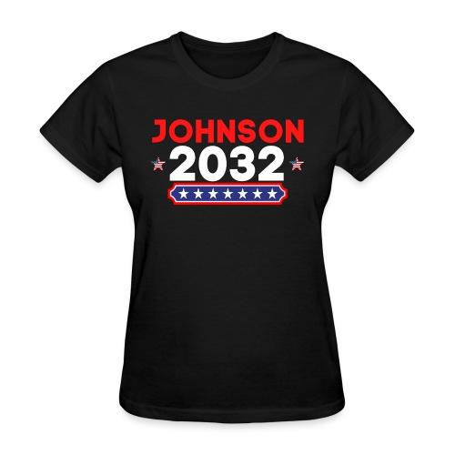 JOHNSON 2032 POTUS (President Of The United States - Women's T-Shirt