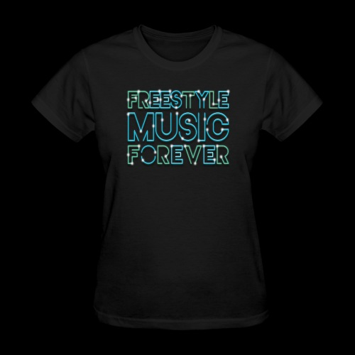 Freestyle Music Forever! - Women's T-Shirt