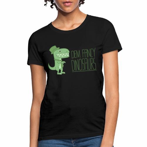 Dem Fancy Logo - Women's T-Shirt