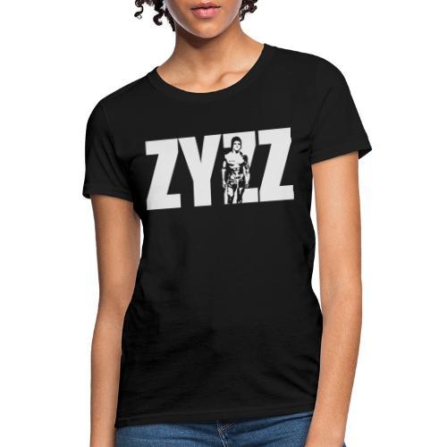 Zyzz Stand Text - Women's T-Shirt