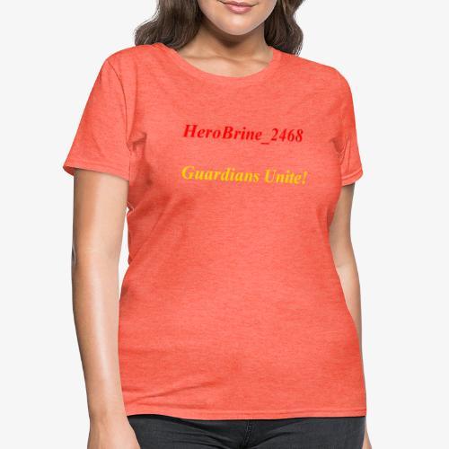 GUARDIANS UNITE - Women's T-Shirt