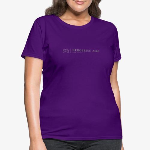 Instagrammer HeroBrine__2468's Logo - Women's T-Shirt