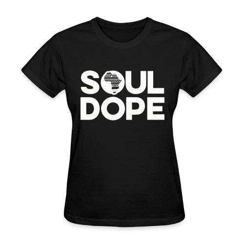souldope white tee - Women's T-Shirt