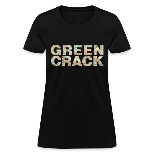GREEN CRACK.png - Women's T-Shirt