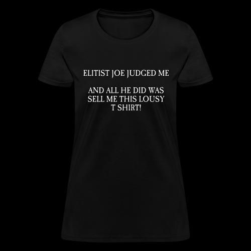 Lousy T Shirt - Women's T-Shirt