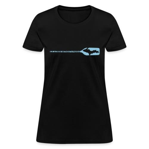 U.P. a Creek - Women's T-Shirt