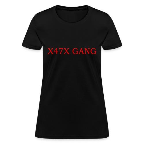 X47X GANNNGGGGG - Women's T-Shirt