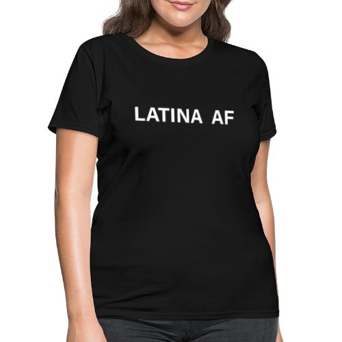 latina af - Women's T-Shirt