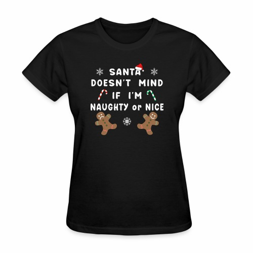 Santa Naughty or Nice Funny Kids Christmas Xmas. - Women's T-Shirt