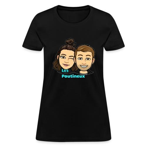 The poutineux - Women's T-Shirt