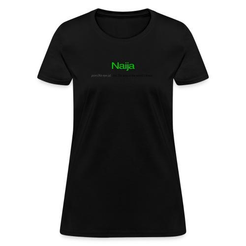 naijat - Women's T-Shirt