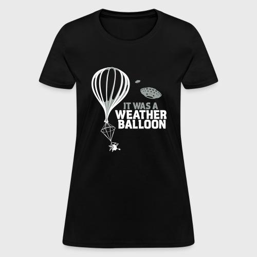 Weather Balloon UFO - Women's T-Shirt