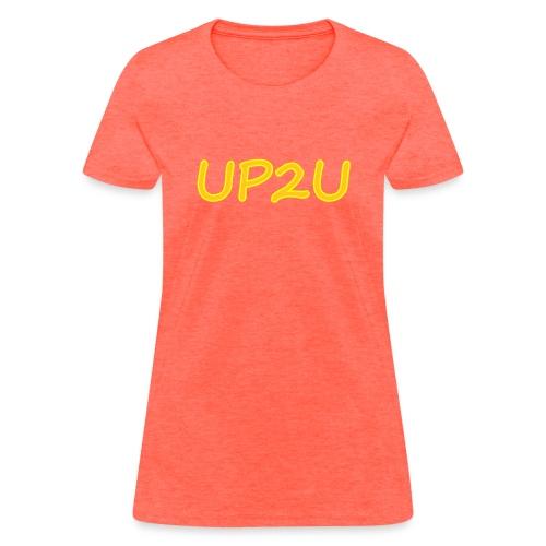 UP2U - Women's T-Shirt