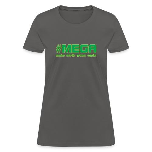 #MEGA - Women's T-Shirt