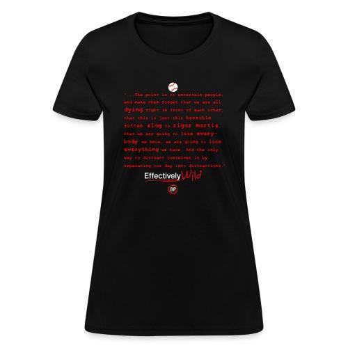 EW-shirt-distractions-png - Women's T-Shirt