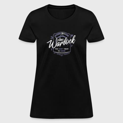 Warlock Class Fantasy RPG Gaming - Women's T-Shirt