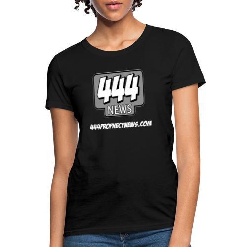 444 Prophecy News - Women's T-Shirt