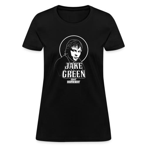 Jake Green Is My Homeboy - Women's T-Shirt