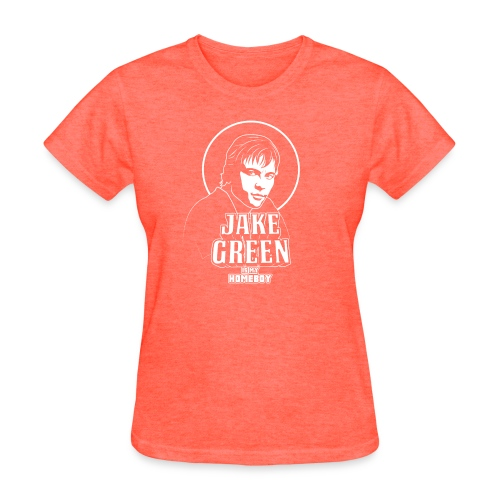 Jake Green Is My Homeboy - Women's T-Shirt