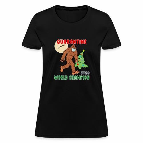 Quarantine World Champion Sasquatch Mask Christmas - Women's T-Shirt