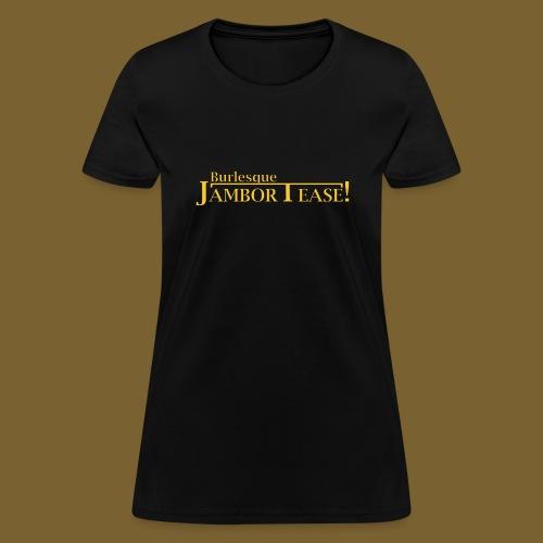 Dr. Shocker's Burlesque JamborTease! - Women's T-Shirt