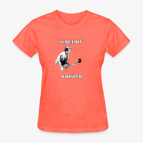 Screamin' Whisper Filth Design - Women's T-Shirt