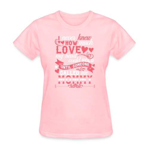 I Never Knew How Much Love My Heart Could Hold - Women's T-Shirt