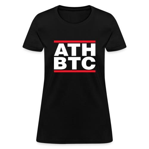 BTC Tshirt - ATH - Women's T-Shirt