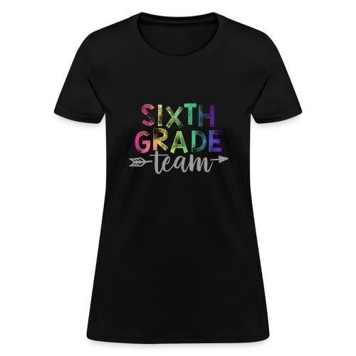 Sixth Grade Team Teacher T-Shirts Rainbow - Women's T-Shirt